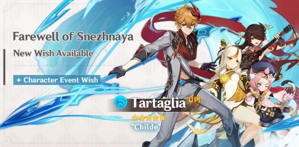 New Character: Tartaglia & Farewell of Snezhnaya event wish